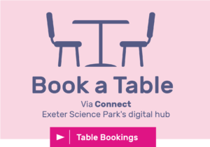 Book a table via Connect, Exeter Science Park's digital hub